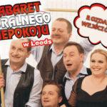 Konkurs zakończony: Wygraj bilety na Kabaret Moralnego Niepokoju w Leeds!