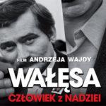 'Wałęsa. Man of Hope' in cinemas in October