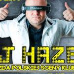 Konkurs – wygraj bilety na DJ Hazel w Doncaster