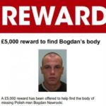 A reward has been offered to help find the body of a missing Polish man.