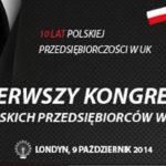 Pierwszy Kongres Polskich Przedsiębiorców w UK