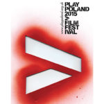Play Poland Film Festival 2015