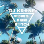 'Welcome to Miami' – nowy singiel DJ Krone już dostępny!