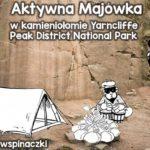 Aktywna Majówka w Kamieniołomie Yarncliff