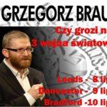 Grzegorz Braun w Doncaster