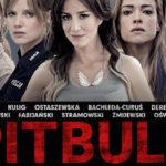 Film 'Pitbull. Niebezpieczne kobiety' na ekranach kin w UK