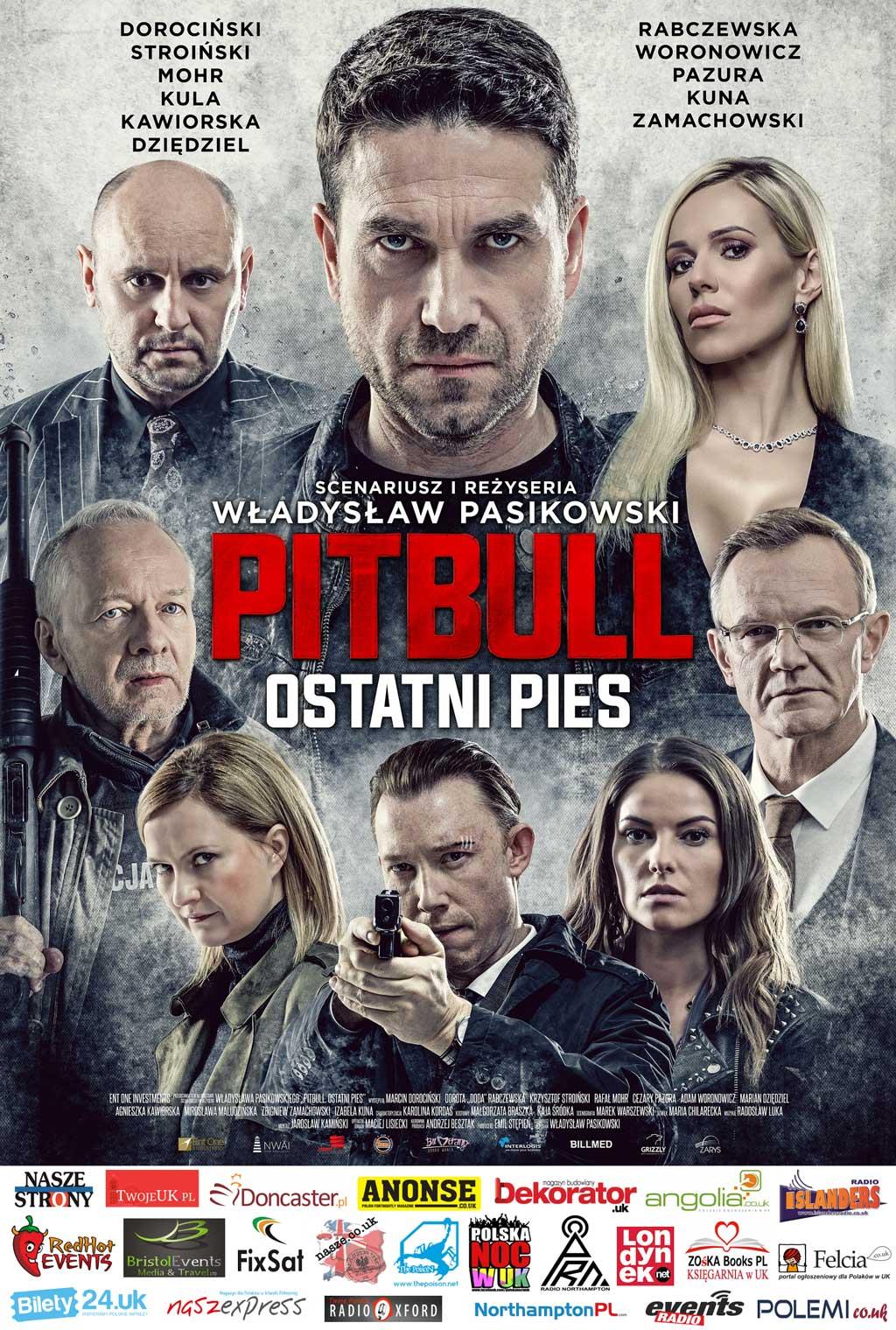 Pitbull Ostatni Pies w kinach w UK